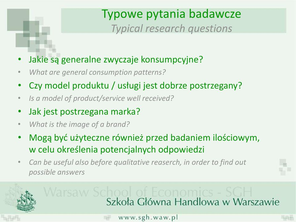 Is a model of product/service well received? Jak jest postrzegana marka? What is the image of a brand?