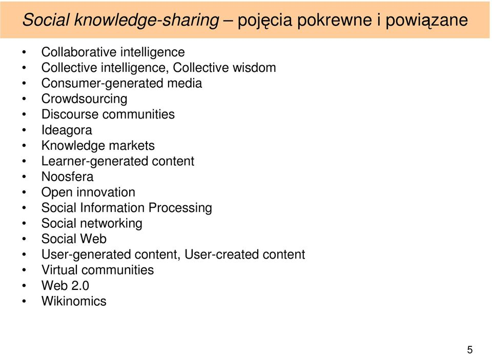 Knowledge markets Learner-generated content Noosfera Open innovation Social Information Processing