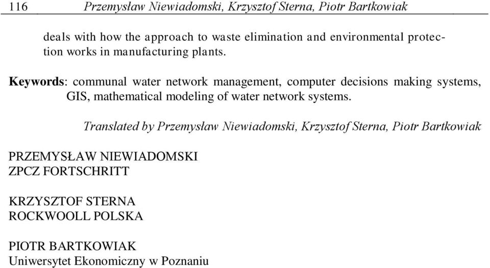 Keywords: communal water network management, computer decisions making systems, GIS, mathematical modeling of water network