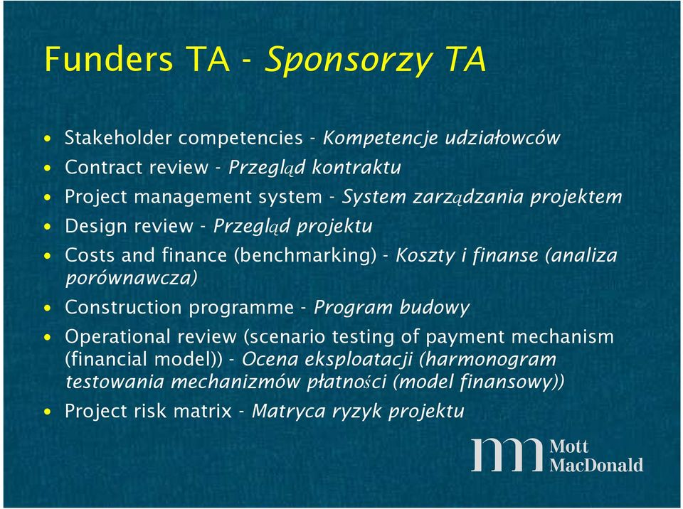 finanse (analiza porównawcza) Construction programme - Program budowy Operational review (scenario testing of payment mechanism