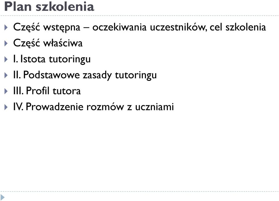 Istota tutoringu II.