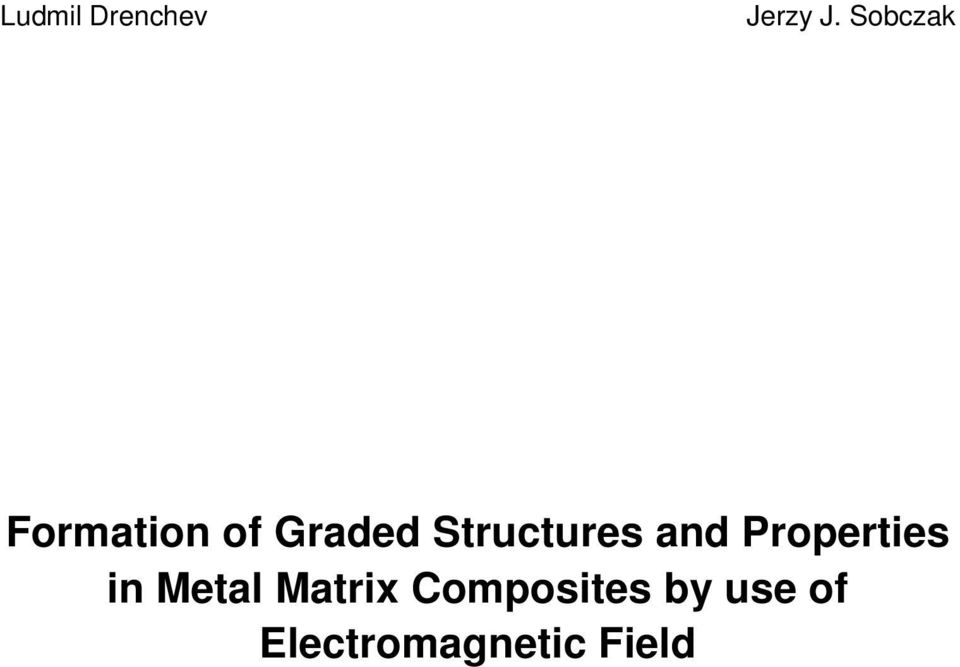 Structures and Properties in Metal