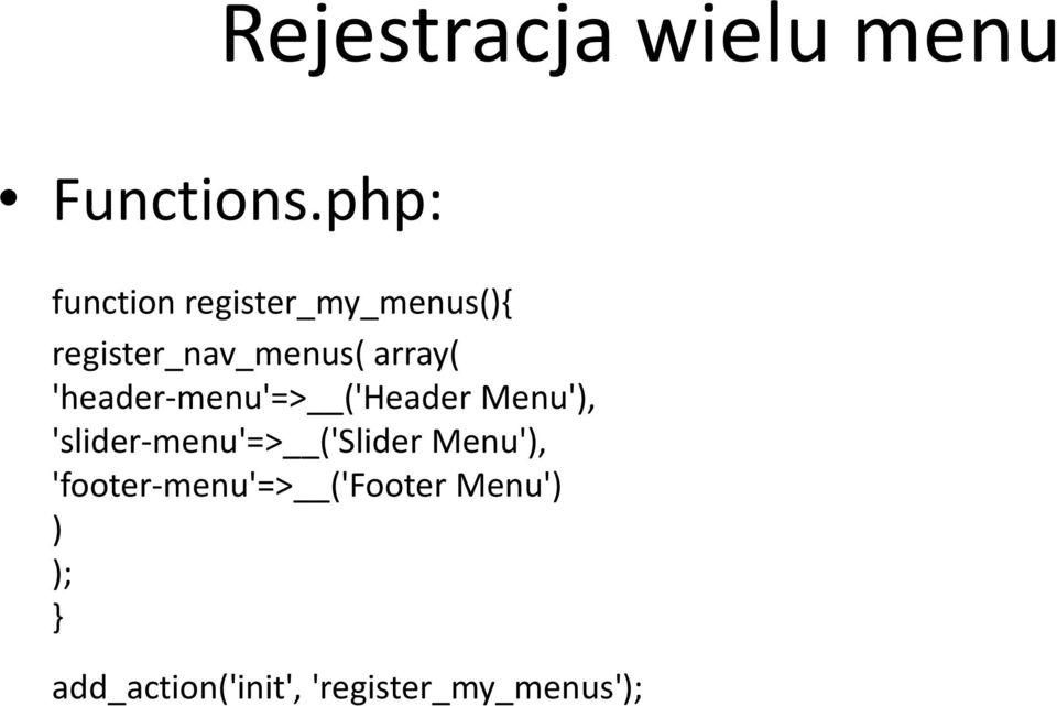 array( 'header-menu'=> ('Header Menu'), 'slider-menu'=>