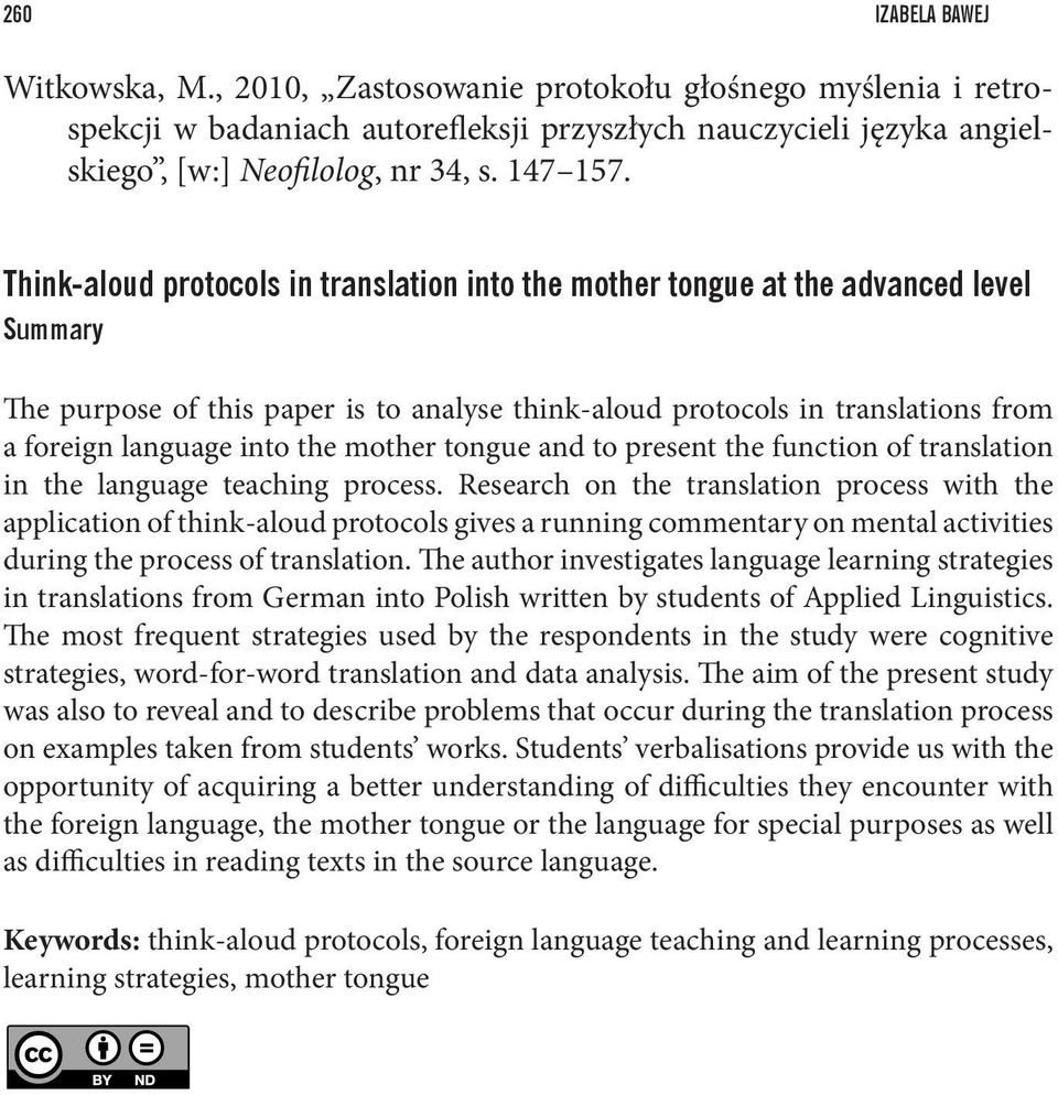the mother tongue and to present the function of translation in the language teaching process.