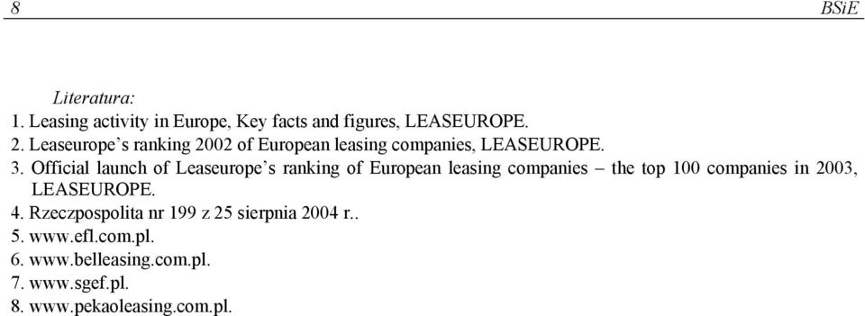 Official launch of Leaseurope s ranking of European leasing companies the top 100 companies in 2003,