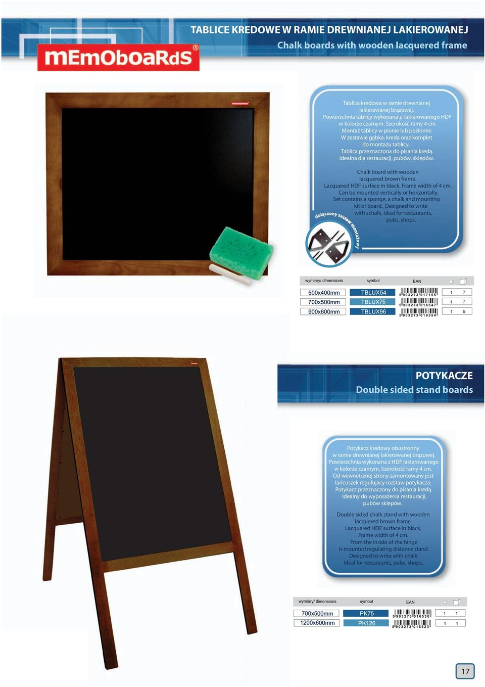 Tablica przeznaczona do pisania kredą. Idealna dla restauracji, pubów, sklepów. Chalk board with wooden lacquered brown frame. Lacquered HDF surface in black. Frame width of 4 cm.