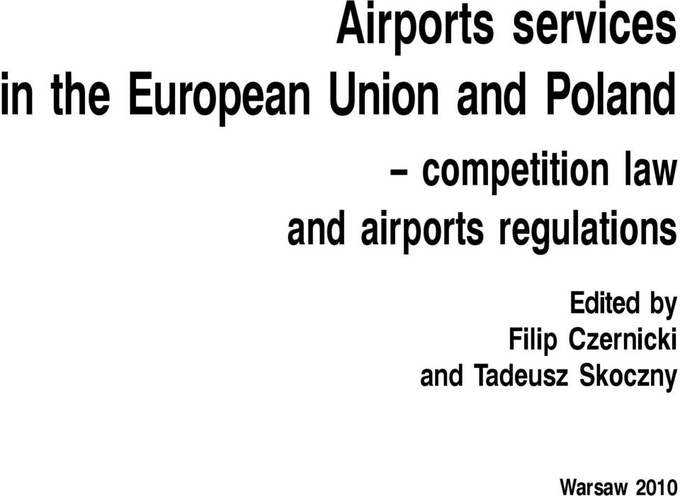 airports regulations Edited by Filip