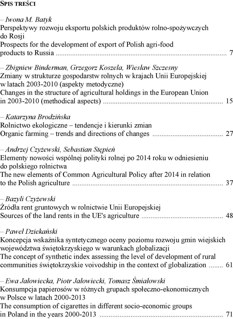 agricultural holdings in the European Union in 2003-2010 (methodical aspects).