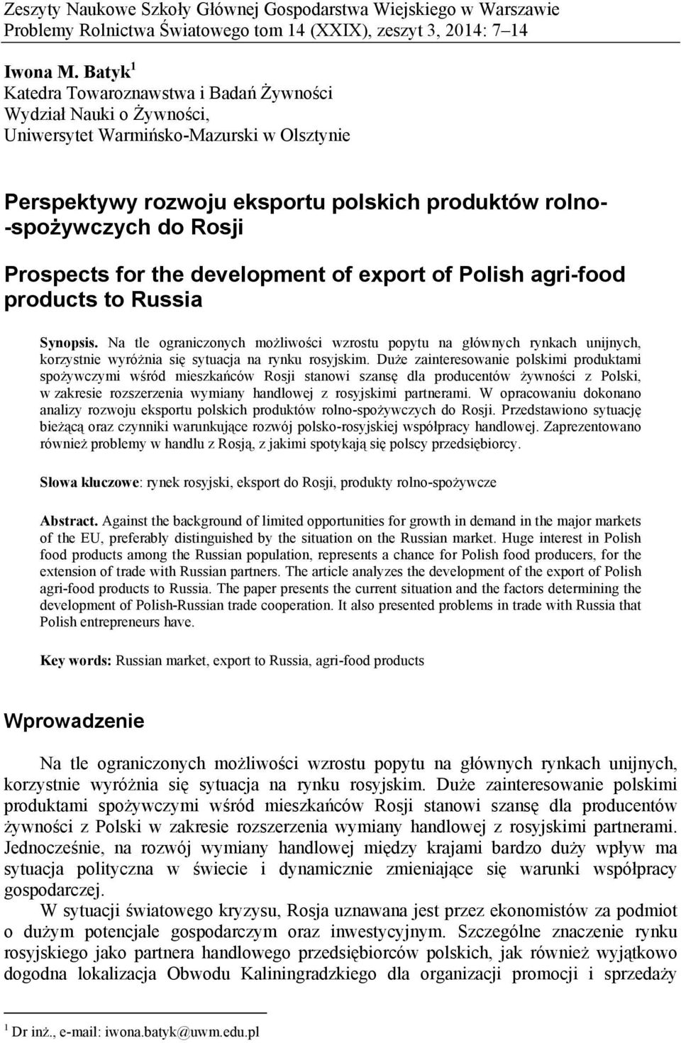 Prospects for the development of export of Polish agri-food products to Russia Synopsis.