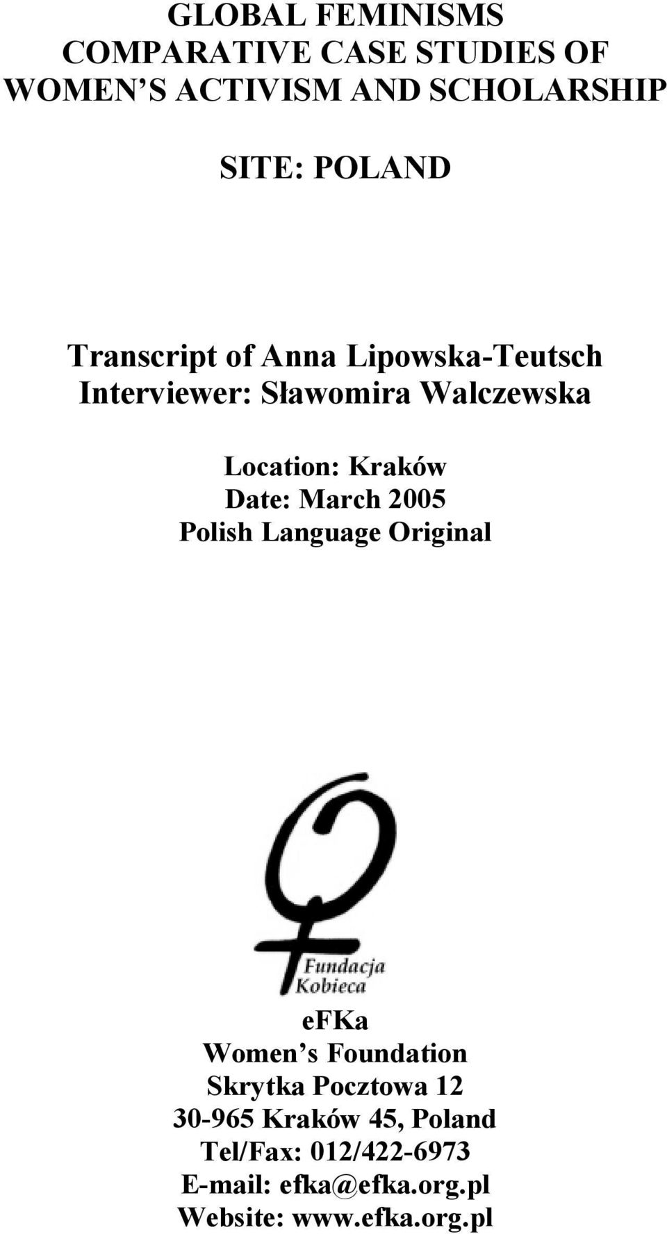 Kraków Date: March 2005 Polish Language Original efka Women s Foundation Skrytka Pocztowa