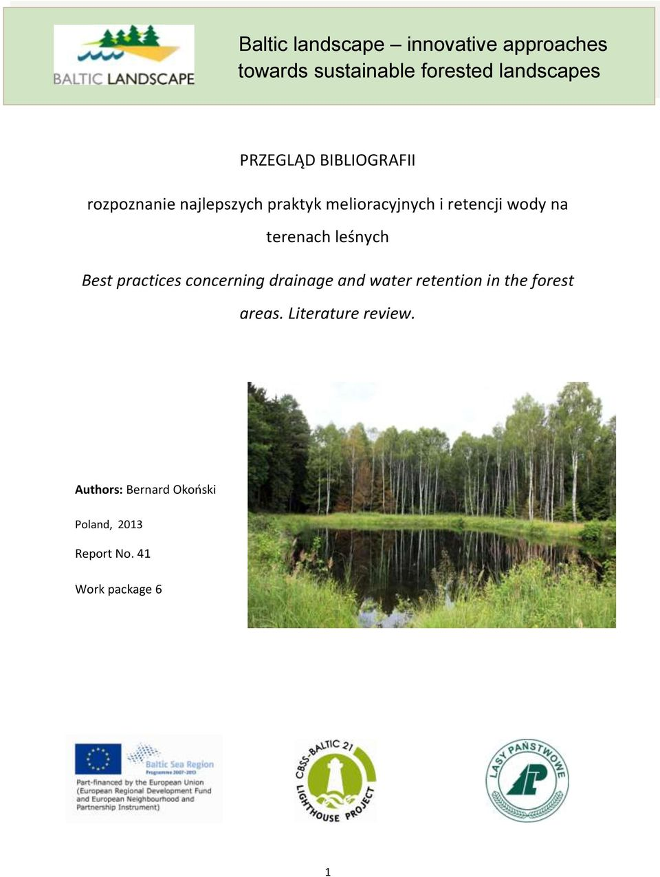 na terenach leśnych Best practices concerning drainage and water retention in the