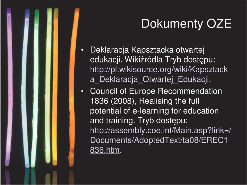 Council of Europe Recommendation 1836 (2008), Realising the full potential of e-learning