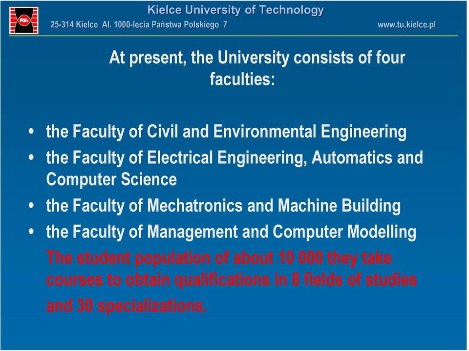 Mechatronics and Machine Building the Faculty of Management and Computer Modelling The student