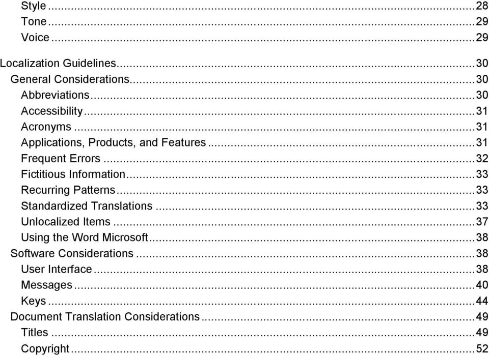 .. 33 Recurring Patterns... 33 Standardized Translations... 33 Unlocalized Items... 37 Using the Word Microsoft.