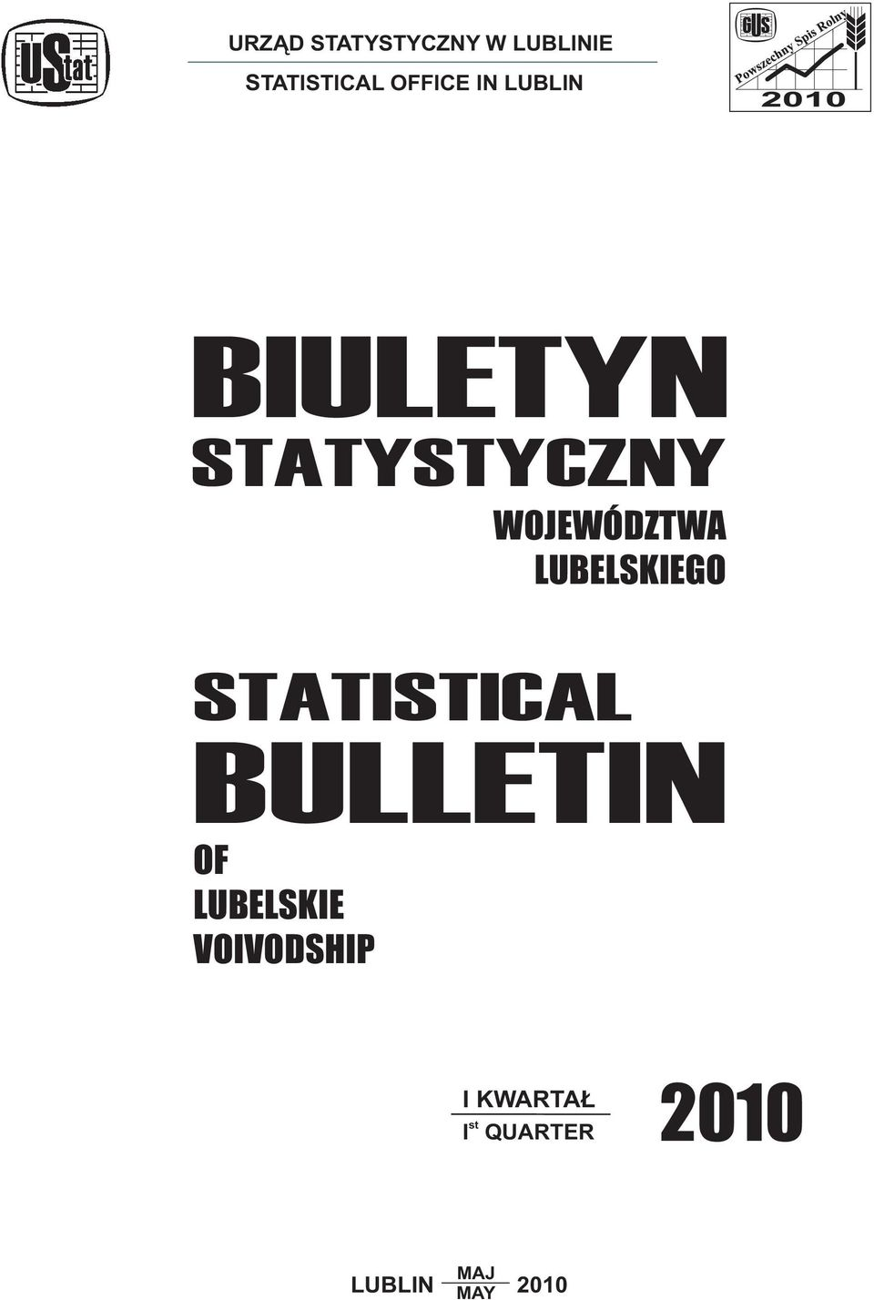LUBELSKIEGO STATISTICAL BULLETIN OF LUBELSKIE