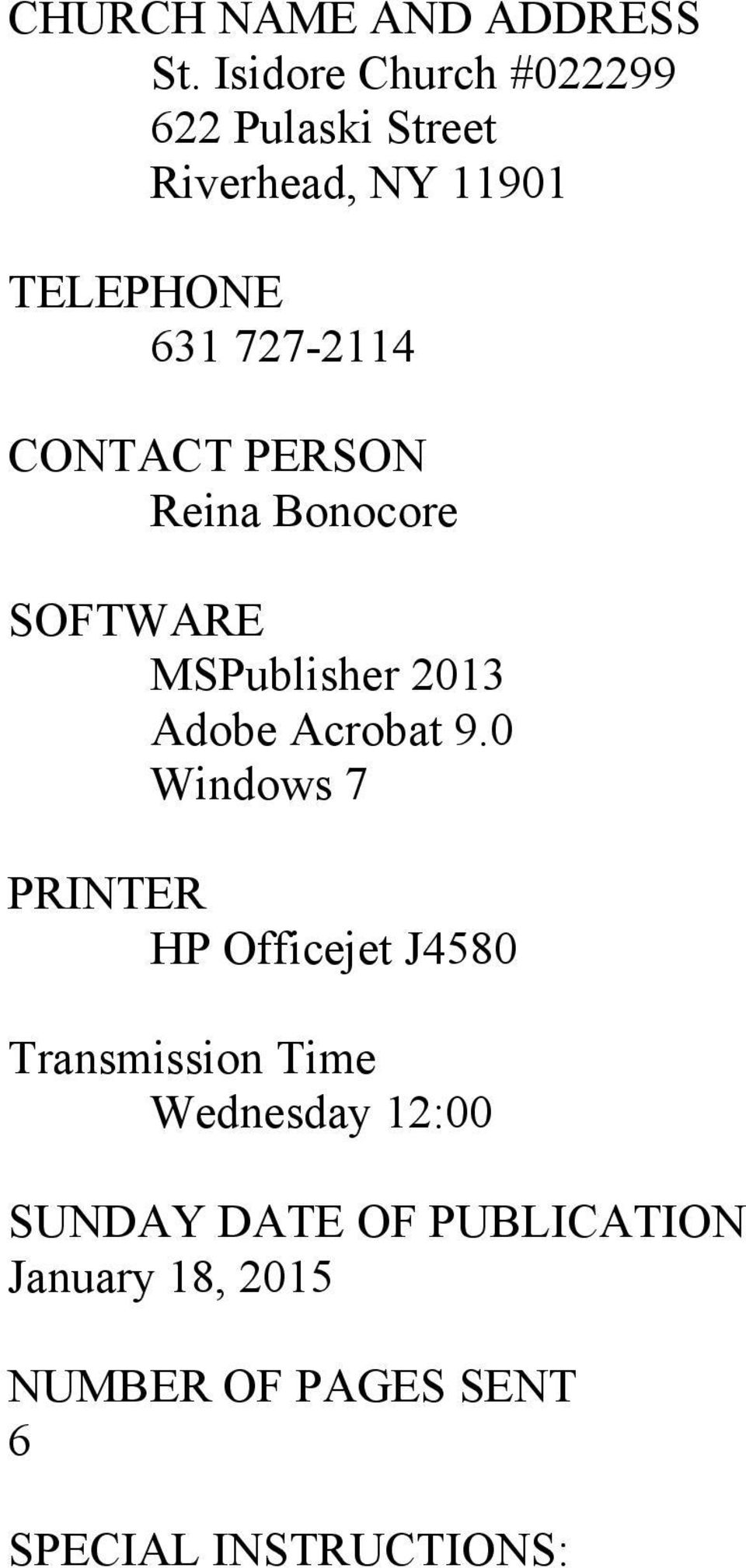 CONTACT PERSON Reina Bonocore SOFTWARE MSPublisher 2013 Adobe Acrobat 9.