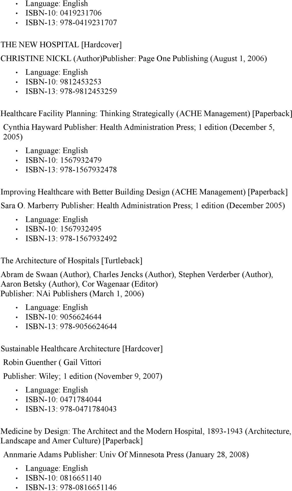 978-1567932478 Improving Healthcare with Better Building Design (ACHE Management) [Paperback] Sara O.
