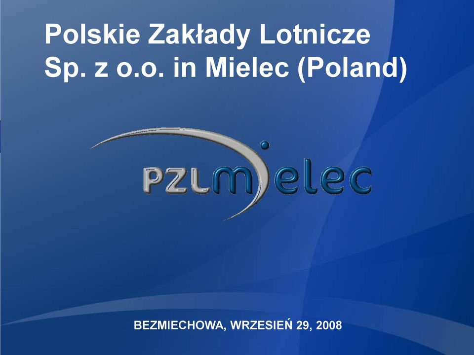 in Mielec (Poland)