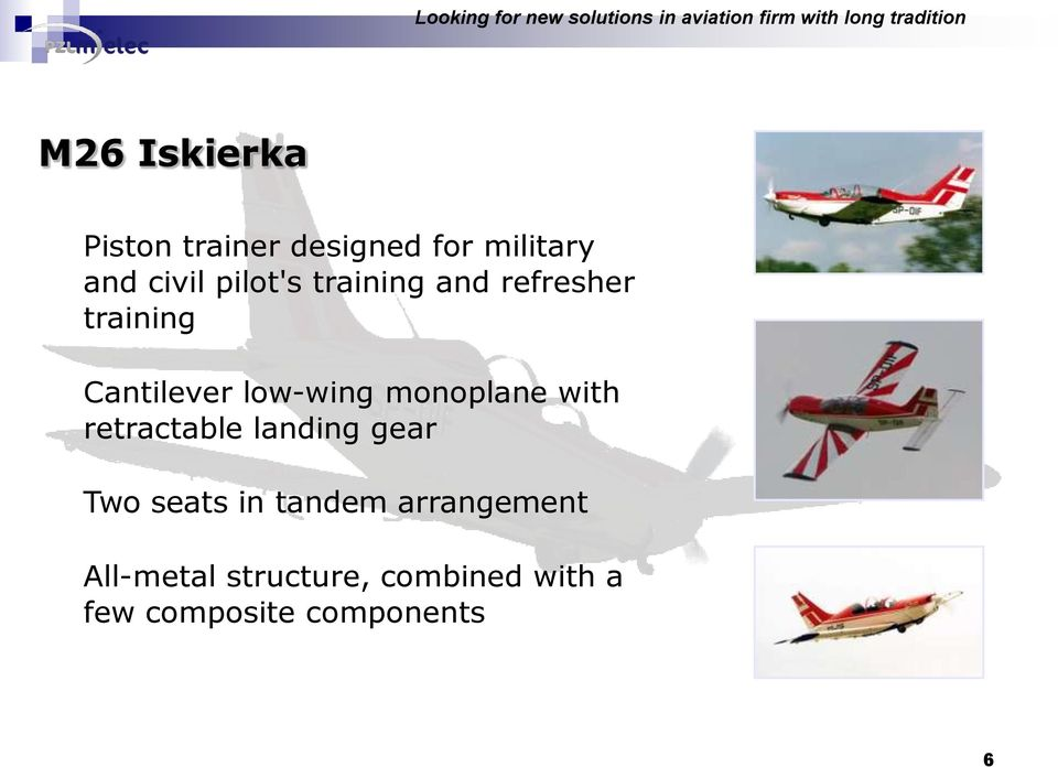 training Cantilever low-wing monoplane with retractable landing gear Two seats