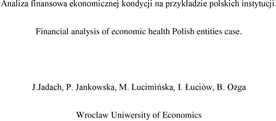 Financial analysis of economic health Polish entities