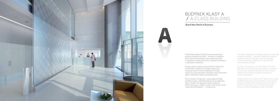 0 building created by a renowned architect studio, AMC Andrzej M.
