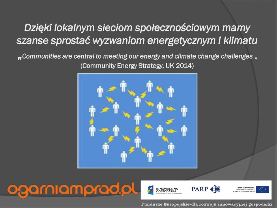Communities are central to meeting our energy and