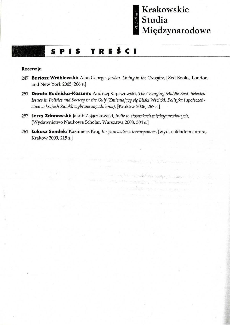 Selected Issues in Politics and Society in the Gulf (Zmieniający się Bliski Wschód.