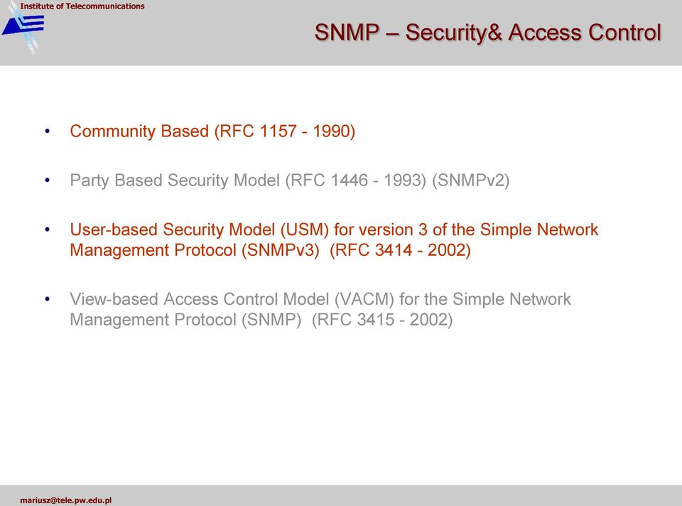 the Simple Network Management Protocol (SNMPv3) (RFC 3414-2002) View-based Access