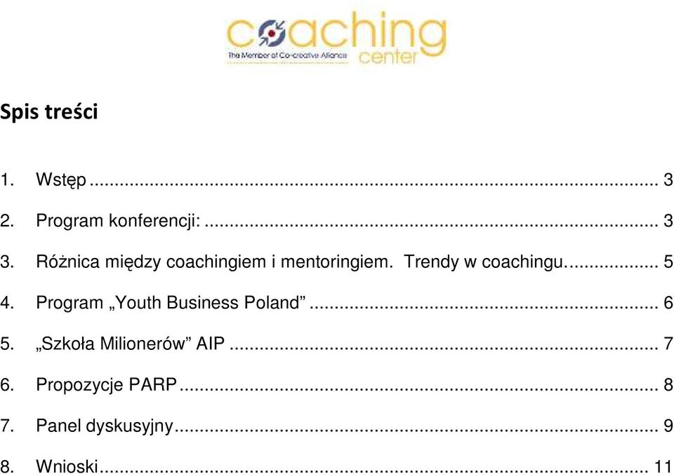 ... 5 4. Program Youth Business Poland... 6 5.