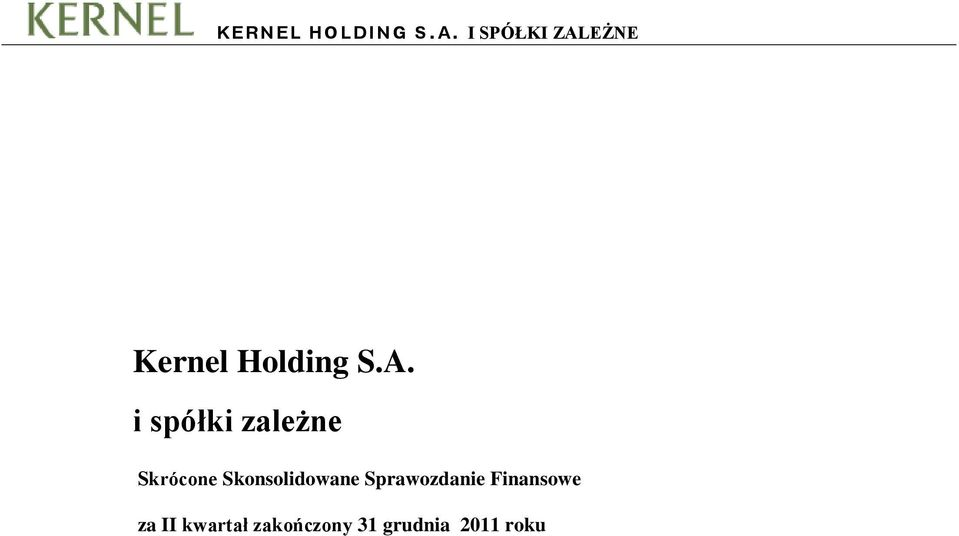 EŻNE Kernel Holding S.A.