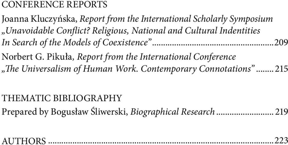 ..209 Norbert G. Pikuła, Report from the International Conference The Universalism of Human Work.