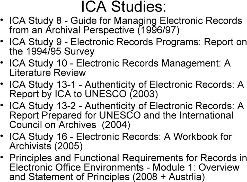 13-2 - Authenticity of Electronic Records: A Report Prepared for UNESCO and the International Council on Archives (2004) ICA Study 16 - Electronic Records: A Workbook