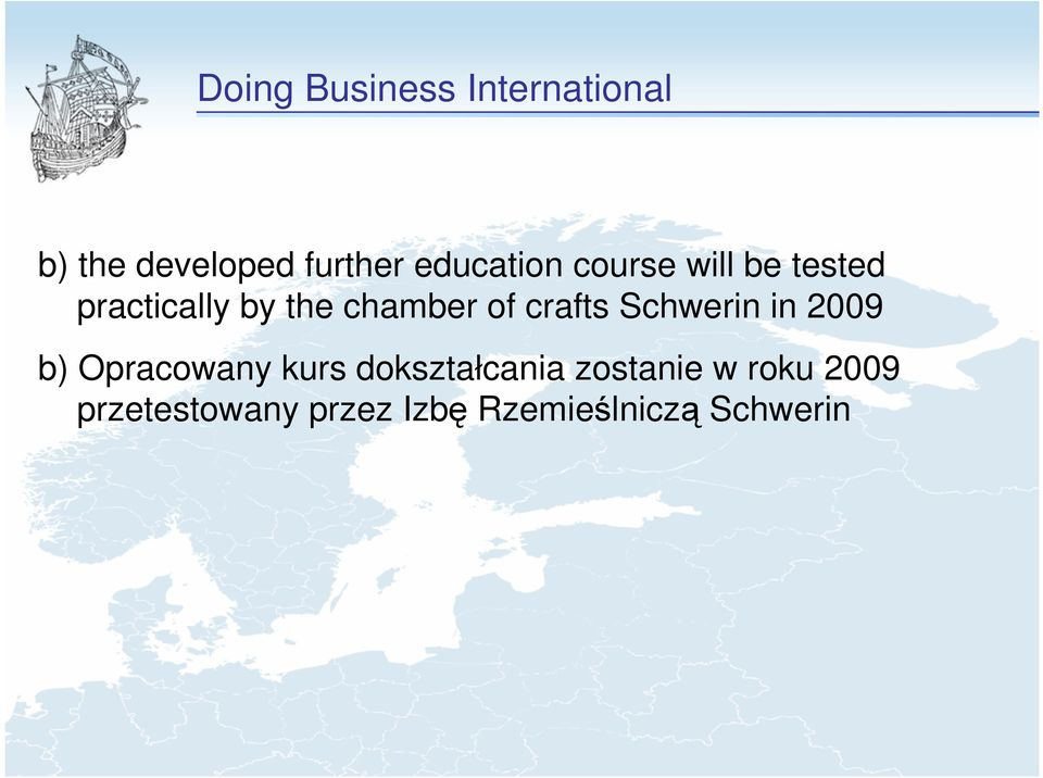of crafts Schwerin in 2009 b) Opracowany kurs dokształcania