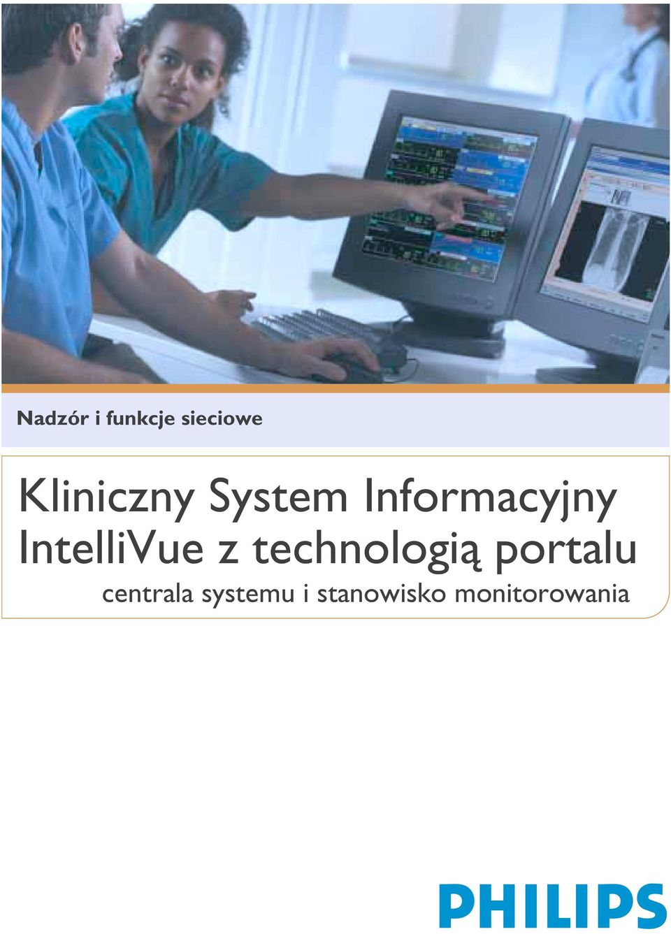 IntelliVue z technologią portalu