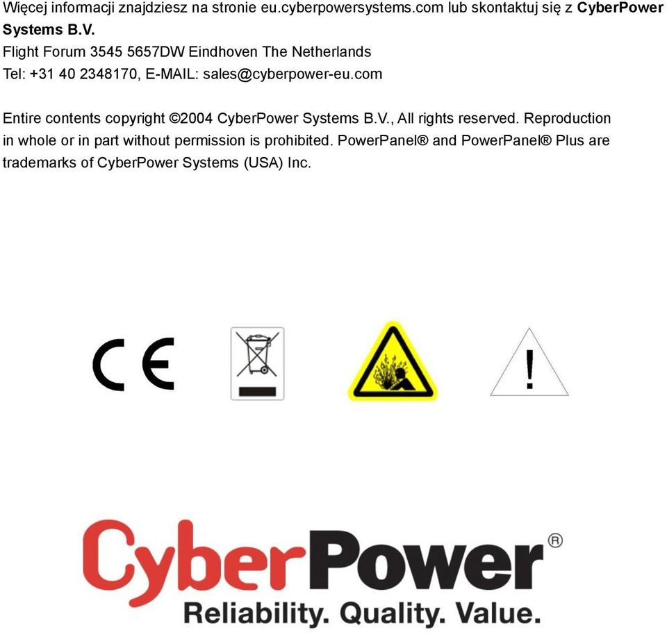 com Entire contents copyright 2004 CyberPower Systems B.V., All rights reserved.