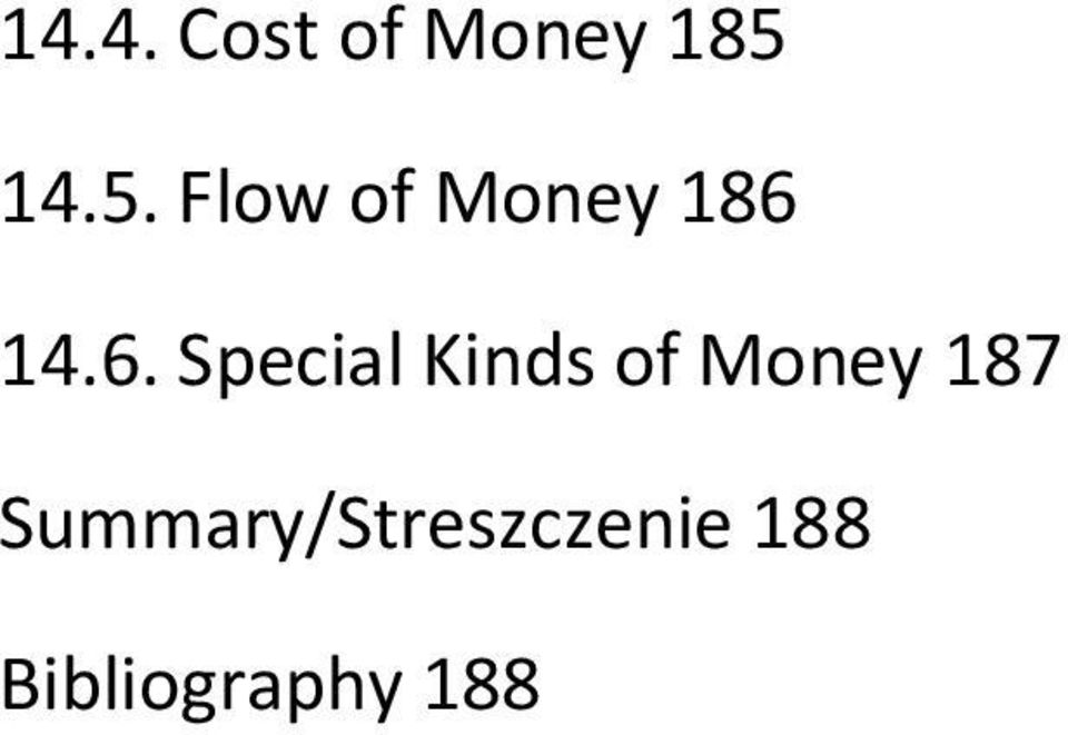 14.6. Special Kinds of Money