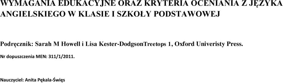 M Howell i Lisa Kester-DodgsonTreetops 1, Oxford Univeristy