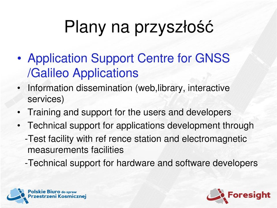 developers Technical support for applications development through -Test facility with ref
