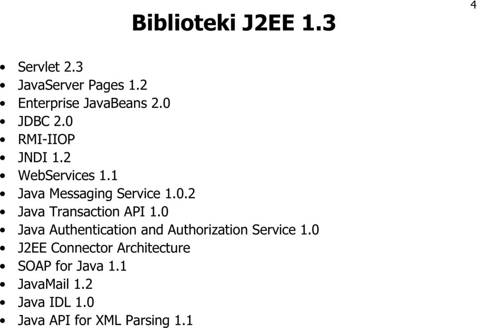 0 Java Authentication and Authorization Service 1.