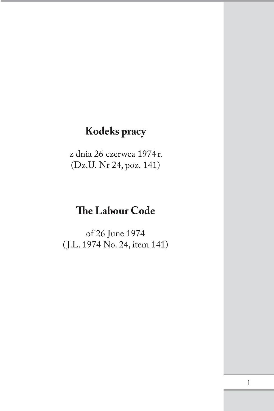 141) The Labour Code of 26 June