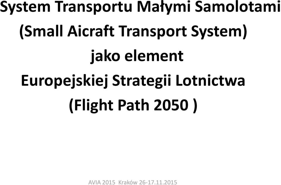 Transport System) jako element