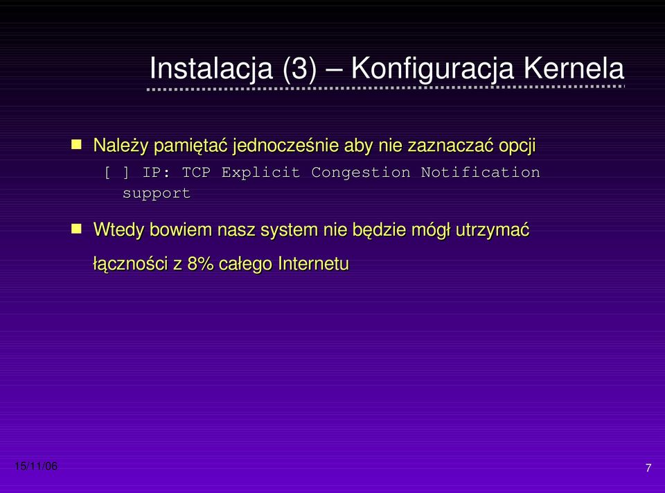 Congestion Notification support Wtedy bowiem nasz system