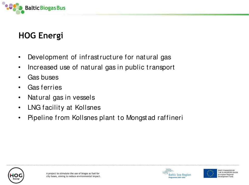 ferries Natural gas in vessels LNG facility at Kollsnes