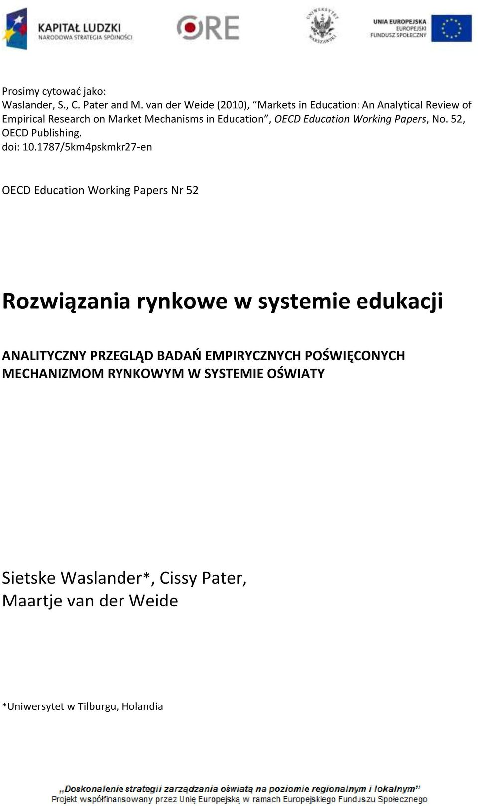 Education Working Papers, No. 52, OECD Publishing. doi: 10.