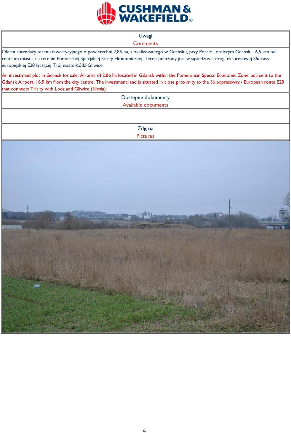 An investment plot in Gdansk for sale. An area of 2.86 ha located in Gdansk within the Pomeranian Special Economic Zone, adjacent to the Gdansk Airport, 16.