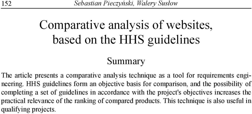 HHS guidelines form an objective basis for comparison, and the possibility of completing a set of guidelines in