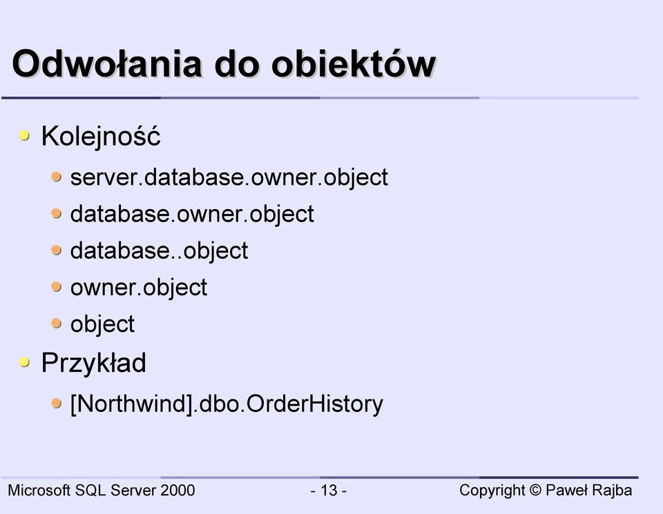 owner.object database..object owner.