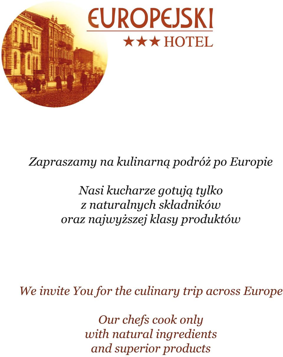 produktów We invite You for the culinary trip across Europe