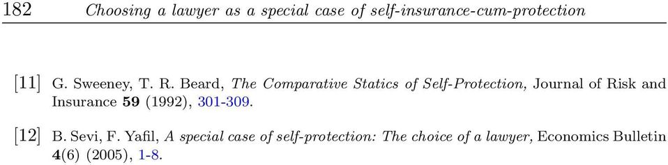Beard, The Comparative Statics of Self-Protection, Journal of Risk and
