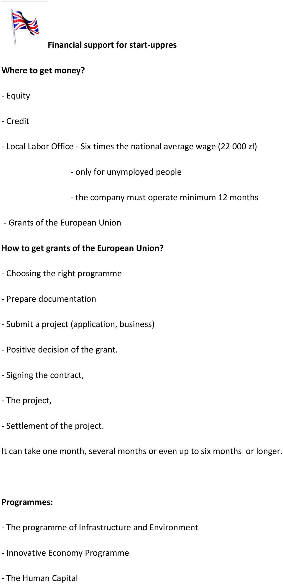 Grants of the European Union How to get grants of the European Union?